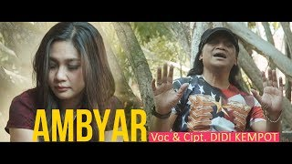 Download lagu Didi Kempot - Ambyar [OFFICIAL]