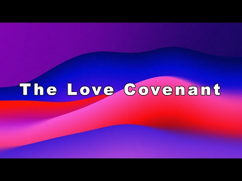 sermon image for The Love Covenant