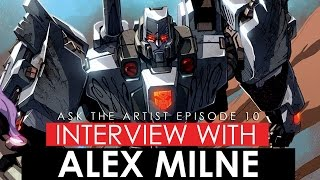 THE LIFE OF A FULL TIME COMIC BOOK ARTIST - Interview with Transformers Artist Alex Milne