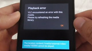 "Android Video playback error using VLC ""The location ... cannot be played"""