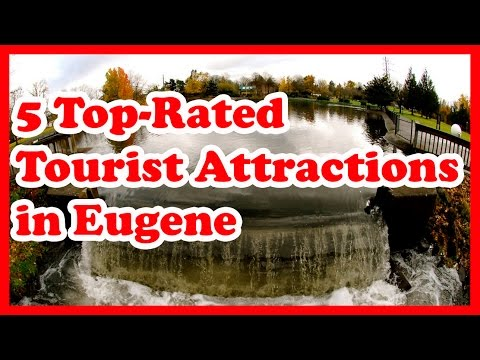 5 Top-Rated Tourist Attractions in Eugene, Oregon | US Travel Guide