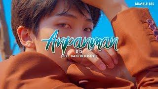 [3D+BASS BOOSTED] BTS (방탄소년단) - ANPANMAN | bumble.bts