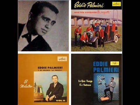 EDDIE PALMIERI AND HIS CONJUNTO LA PERFECTA:  The Collection Vol. 1.