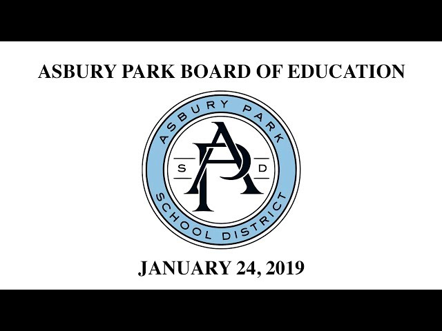 Asbury Park Board of Education - January 24, 2019