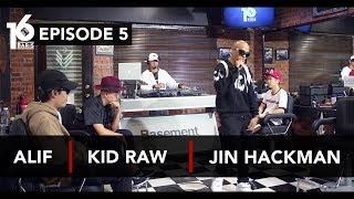 16 BARIS   EP05   Alif, Kid Raw & Jin Hackman