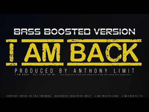 BASS BOOSTED Hard Subwoofer Trap Beat - I Am Back (By Anthony Limit)