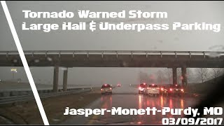 Tornado Warned Storm Large Hail Tornado Sirens - Jasper-Monett-Purdy, MO - 03/09/2017