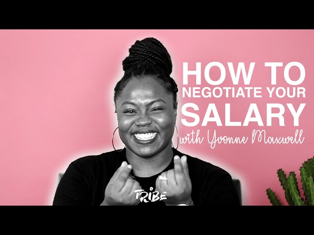 How To Negotiate Your Salary with Yvonne Maxwell | TRiBE's Toolbox