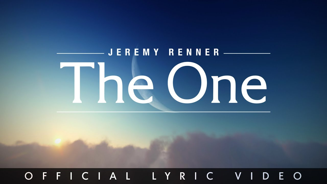 """Jeremy Renner - """"The One"""" (Official Lyric Video)"""