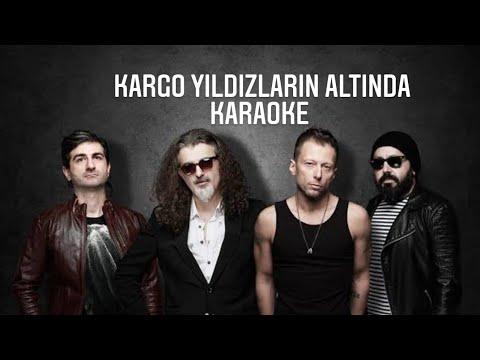 Kargo - yıldızların altında (karaoke) #müzik#eğlence