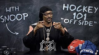 Hockey 101 with Snoop Dogg | Ep 6: Offside