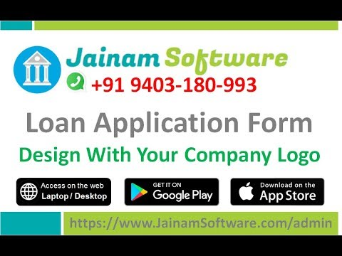 Loan Application Form | Design Loan Forms With Your Company Logo | Jainam Software