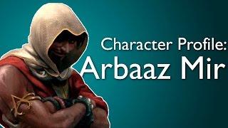 Arbaaz Mir - Character Profile