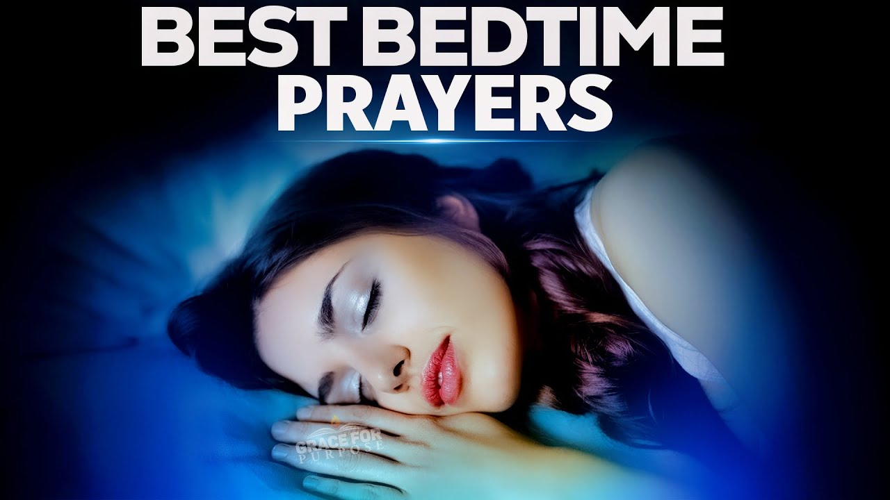 Powerful Blessed Prayers To  Fall Asleep In God's Presence | End Your Day With These Sleep Pray