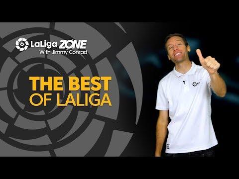 LaLiga Zone with Jimmy Conrad: The Best of LaLiga