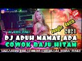 Dj Aduh Mamae Ada Cowok Baju Hitam Jungle Dutch Viral Tik Tok Bass Ny Ke Jantung Terbaru   Mp3 - Mp4 Download