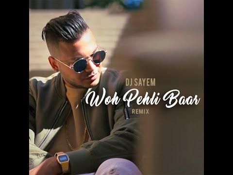 DJ Sayem - Woh Pehli Baar Remix | Pyaar Mein Kabhi Kabhi | Dino Morea | Rinke Khanna