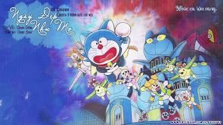 Ngày đẹp như mơ - Ngọc Châu (Nhạc phim Doraemon: Nobita và vương quốc chó mèo)