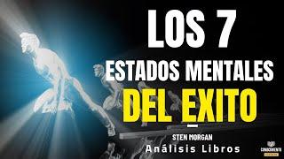 LOS 7 ESTADOS MENTALES DEL EXITO (liderazgo, inteligencia y mentalidad emprendedora)-Análisis Libros