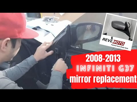 How to replace an 2012 Infiniti G37 passenger side view mirror