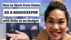How to Work From Home as a Bookkeeper with little to NO BUDGET!