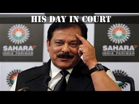 Sahara Chief Subrata Roy will be in SC today