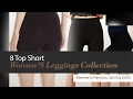 8 Top Short Women'S Leggings Collection Women's Fashion, Spring 2053