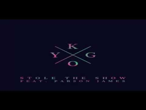 Kygo - Stole The Show Feat. Parson James