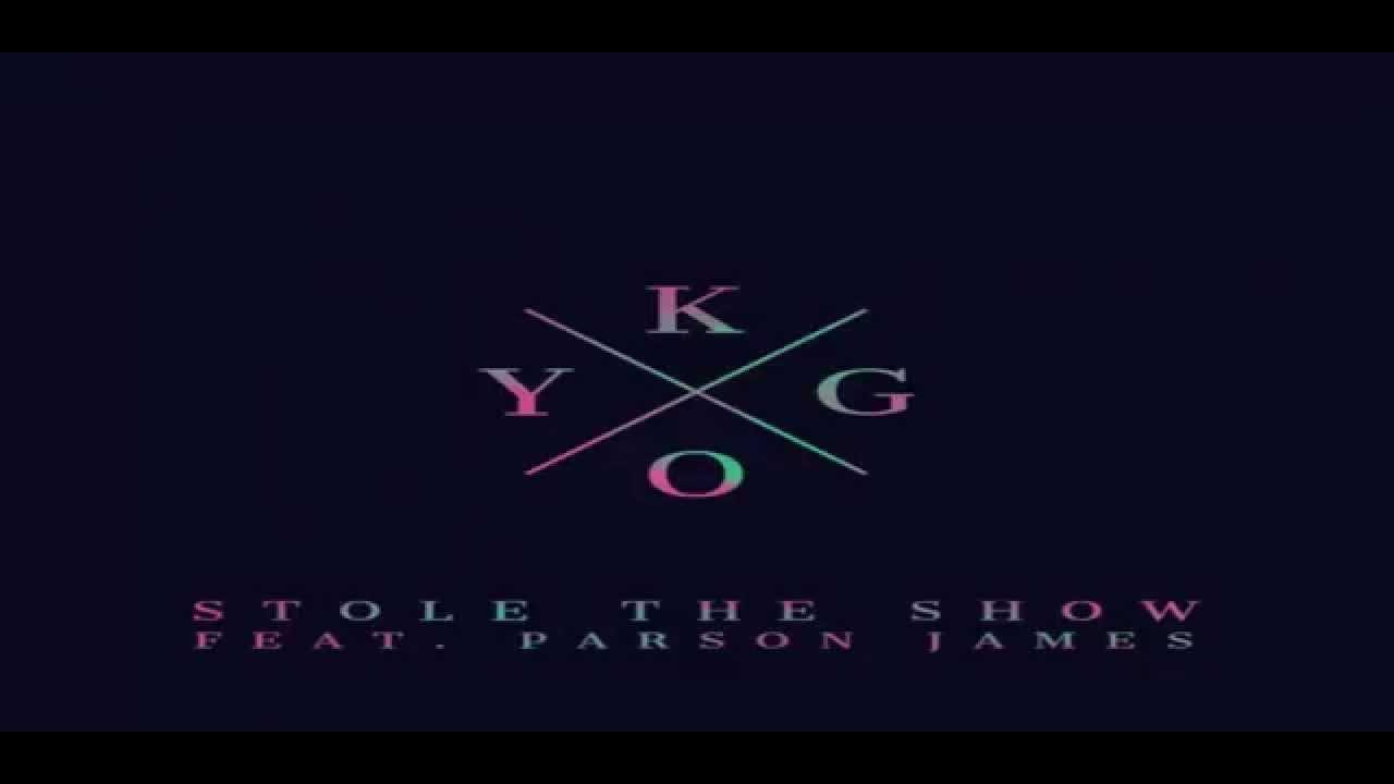 kygo-stole-the-show-feat-parson-james-official-audio-joflow-music-group