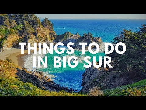 Big sur california | things to do in big sur