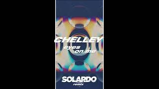 Descarca Chelley - Eyes On Me (Solardo Remix)
