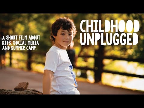 Childhood UNPLUGGED - A Short Film About Social Media & Summer Camp - Camp IHC