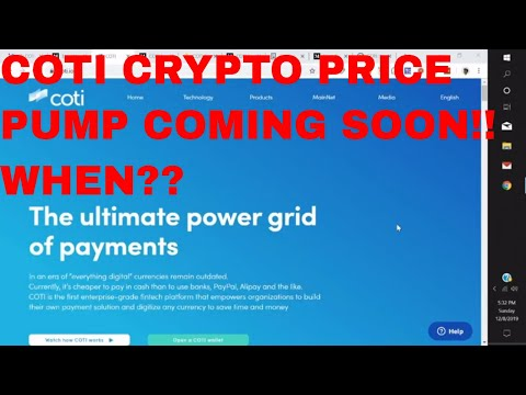 COTI Cryptocurrency Price Increase coming Binance AMA Coti Network Review Legit Project