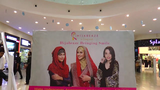 Hijabeaze Islamabad Outlet Opening in Centaurus | 14 th May 2017