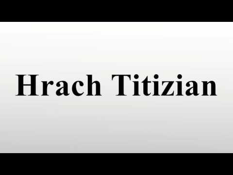Hrach Titizian