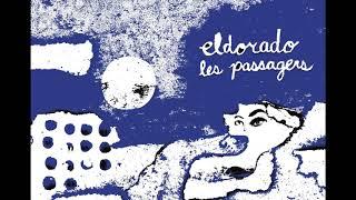 Les Passagers - Eldorado