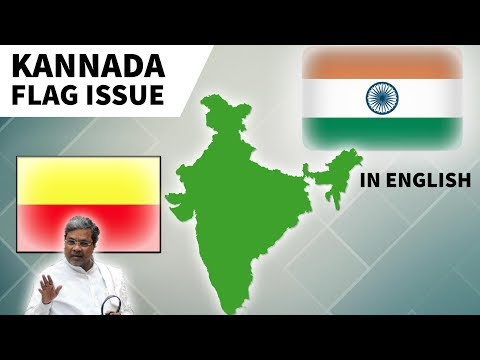 Karnataka Flag Issue - The State of Karnataka wants a separate flag