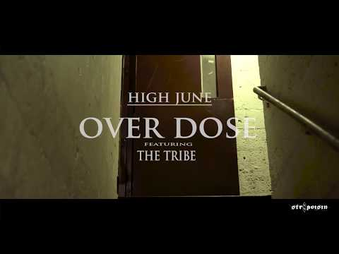 HIGH JUNE over dose ft the tribe