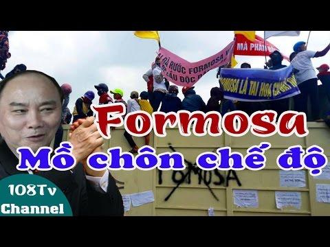 Lời tiên tri thời đại mới: Formosa - Mồ chôn chế độ cộng sản Việt Nam ? [108Tv]