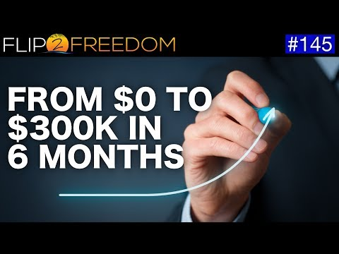 From $0 to $300K in 6 Months