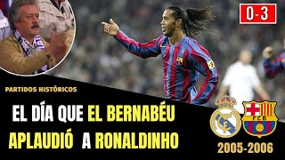 ▷ El Día que el BERNABÉU Aplaudió 👏 a RONALDINHO (2005) Real Madrid 0 Barcelona 3