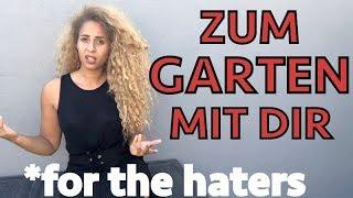 Zum Garten mit Dir | For the Haters | nobeautychannel