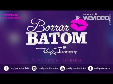 RODRIGO ARANTES - BORRAR BATOM