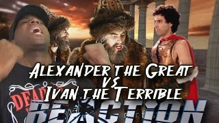 Alexander the Great vs Ivan the Terrible - Epic Rap Battles of History REACTION! Season 5