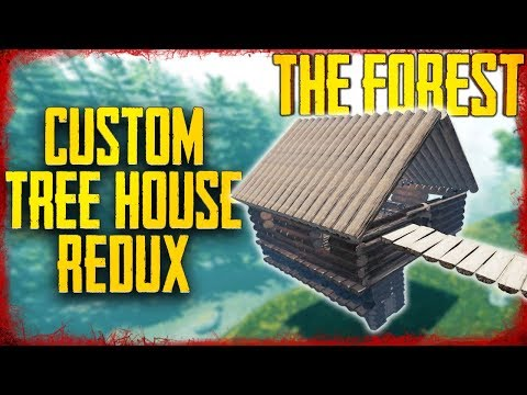 CUSTOM TREE HOUSE REDUX | The Forest
