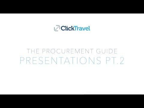The Procurement Guide - Presentations Part 2 - Click Travel