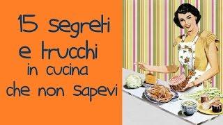 15 TRUCCHI GENIALI in cucina che NON SAI (life hacks ita)