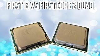 The First i3 Vs The First Core 2 Quad | $15 CPU Showdown