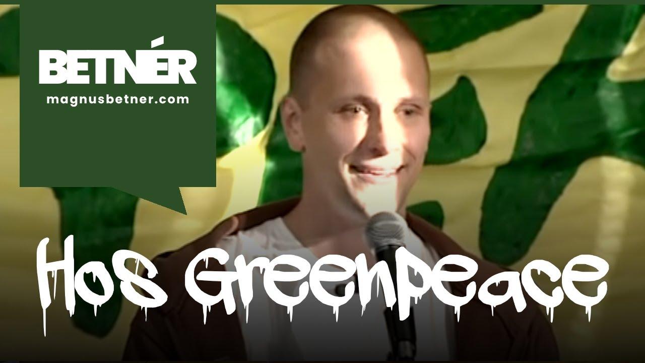 Betnér hos Greenpeace