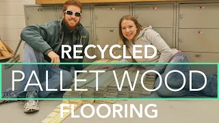 Preparing Recycled Pallet Wood for Our New RV Flooring